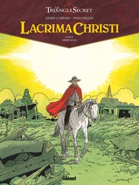Lacrima Christi : le triangle secret - Tome 6 - Rémission