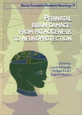 Perinatal Brain Damage - From Pathogenesis to Neuroprotection