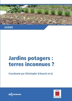 Jardins potagers : terres inconnues ?