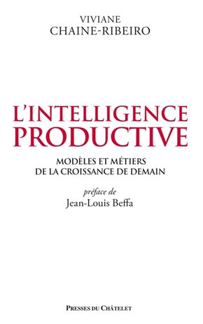 L'intelligence productive