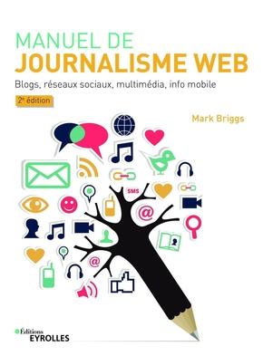 M.Briggs- Manuel de journalisme web