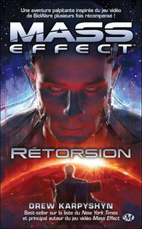Mass effect Tome 3 : Rétorsion