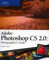 Adobe Photoshop CS 2.0: Photographers'Guide