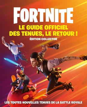 Fortnite le guide officiel des tenues, le retour !