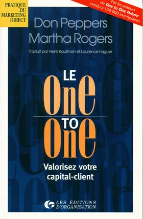 Don Peppers, Martha Rogers- Le One to One