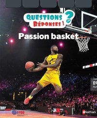 Passion basket - questions ? réponses !
