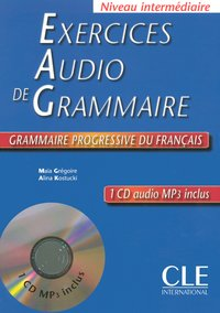 Exercices audio de grammaire progressive de francais + 1 cd audio mp3 inclus