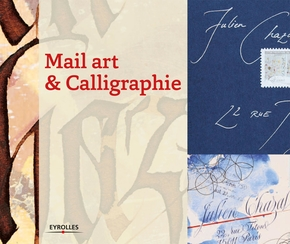 Collectif- Mail art et calligraphie