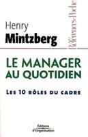 H.Mintzberg - Le manager au quotidien