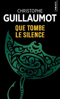 Que tombe le silence