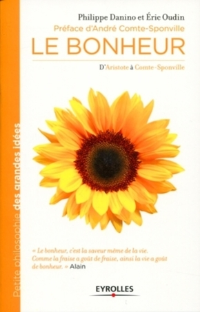 Philippe Danino, Éric Oudin- Le bonheur