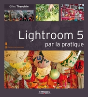 G.Theophile - Lightroom 5 par la pratique