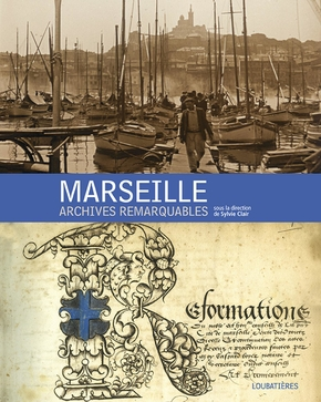Marseille, archives remarquables