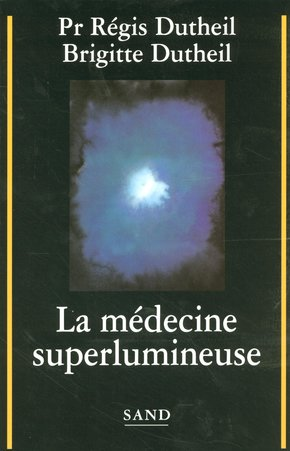 La médecine superlumineuse