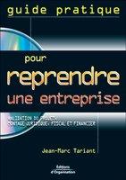Jean-Marc Tariant - Guide pratique pour reprendre une entreprise