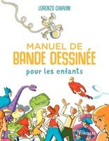 L.Chiavini - Manuel de bande dessinée pour les enfants