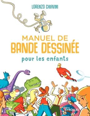 L.Chiavini- Manuel de bande dessinée pour les enfants