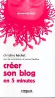 C.Béchet - Creer son blog en 5 minutes. fait partie du presentoir g90924