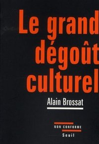 Le grand dégoût culturel