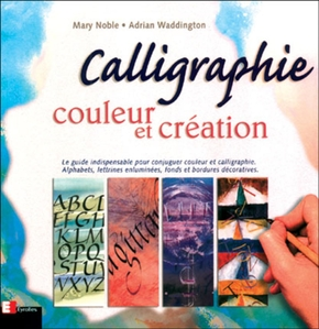 Mary Noble, Adrian Waddington- Calligraphie