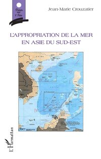 L'appropriation de la mer en asie du sud-est