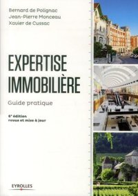 Expertise immobiliere. guide pratique. expertises pour opci
