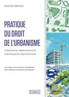 P.Gérard - Pratique du droit de l'urbanisme