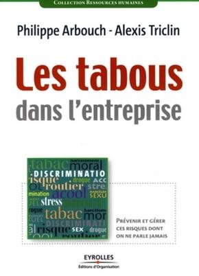 Alexis Triclin- Les tabous dans l'entreprise