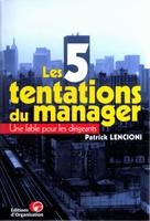 P.Lencioni - 5 tentation du manager