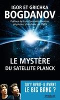 I.Bogdanov, G.Bogdanov - Le mystère du satellite planck