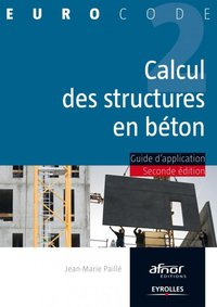 Calcul des structures en beton. guide d'application