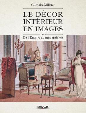 Milleret, Guenolee- Le décor intérieur en images