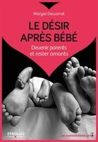 Dewarrat, Maryse - Le désir après bébé