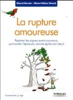 Bernier, Marcel ; Simard, Marie-Helene - La rupture amoureuse