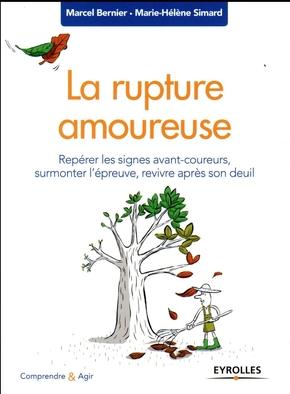 Bernier, Marcel ; Simard, Marie-Helene- La rupture amoureuse