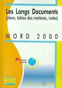 Word 2000 Les longs documents