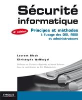 L.Bloch, C.Wolfhugel - Sécurité informatique principes et méthodes