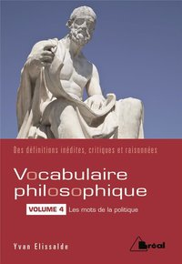 Le vocabulaire philosophique (volume 4)