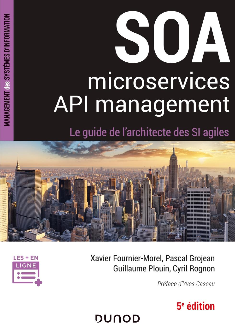 Soa Microservices Api Management Guillaume Plouin Pascal Librairie Eyrolles