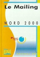 Word 2000 - Le mailing