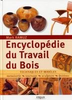 Mark Ramuz - Encyclopédie du travail du bois