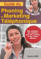 Guide du phoning et marketing téléphonique
