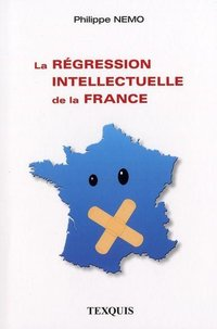 La régression intellectuelle de la France