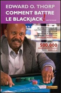 Comment battre le BlackJack !