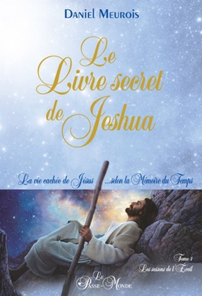 Le livre secret de Jeshua - Volume 1