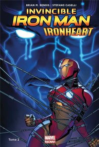 Invincible iron man: ironheart - Tome 2