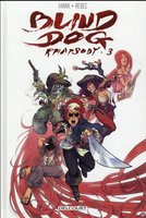 Blind dog rhapsody - Tome 3