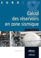 Xavier Lauzin - Le calcul des réservoirs en zone sismique