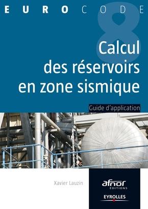 Xavier Lauzin- Le calcul des réservoirs en zone sismique