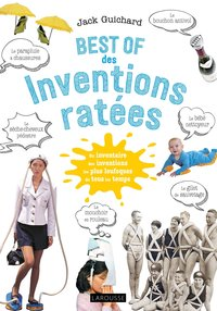 Best of des inventions ratées